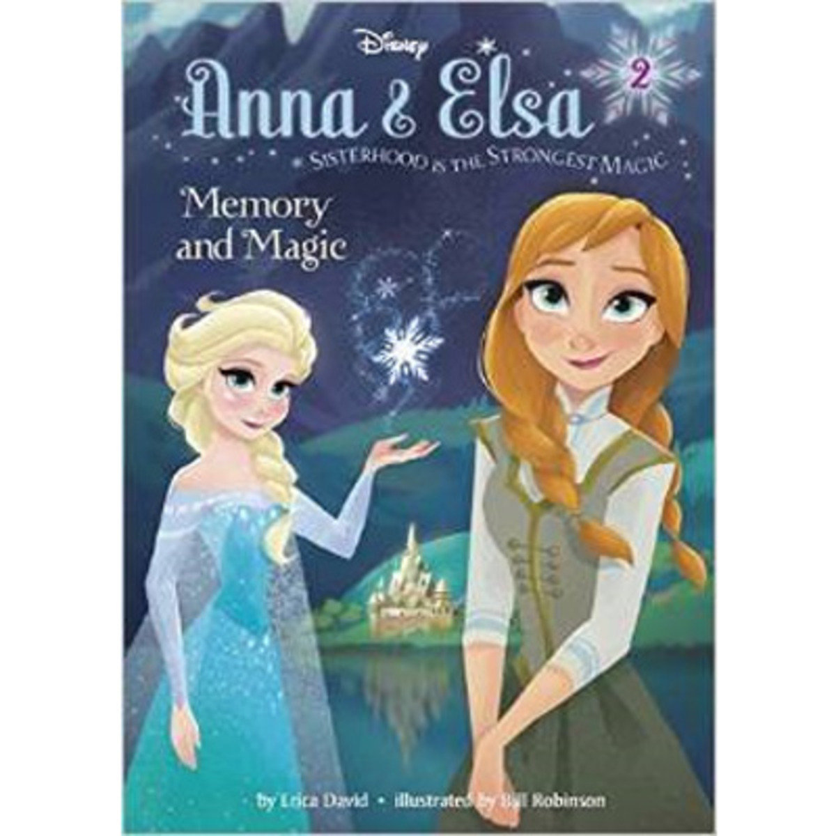 ANNA & ELSA #2: MEMORY AND MAGIC 9780736432856