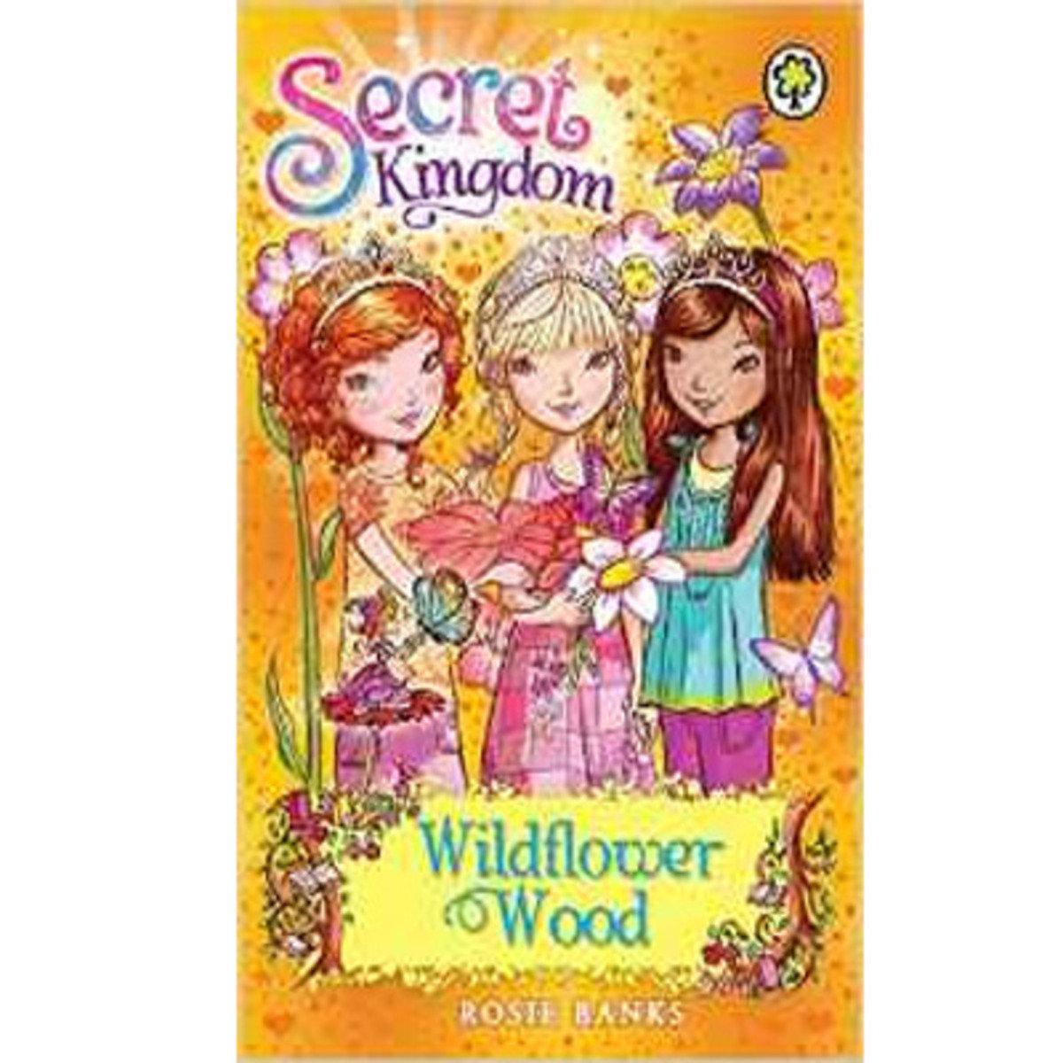 SECRET KINGDOM #13 WILDFLOWER WOOD 9781408323380