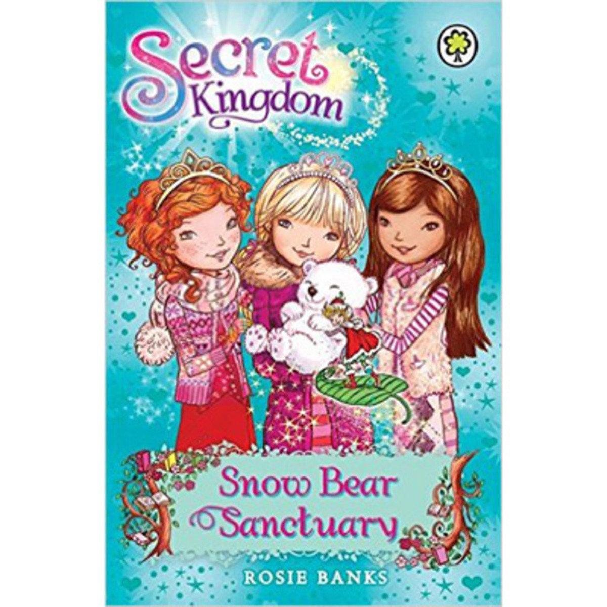 SECRET KINGDOM #15 SNOW BEAR SANCTUARY 9781408323403