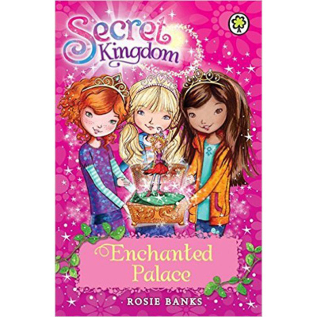 SECRET KINGDOM #1 ENCHANTED PLACE 9781408323649