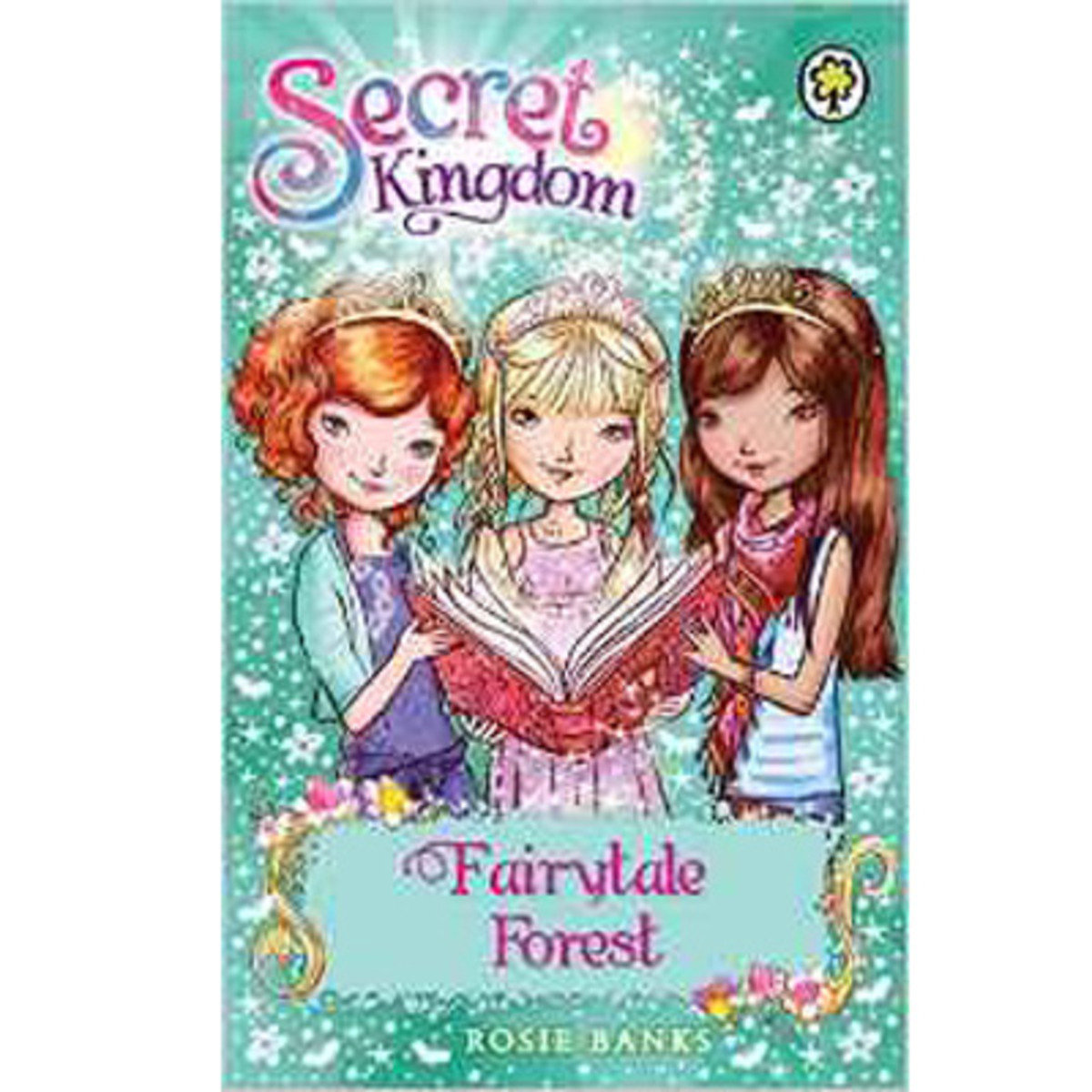 SECRET KINGDOM #11 FAIRYTALE FOREST 9781408323809