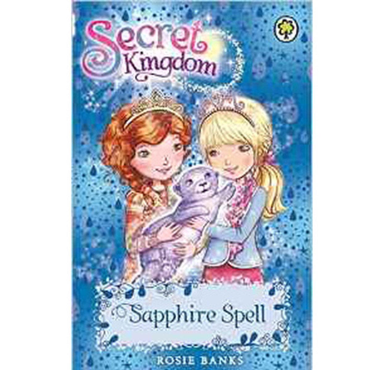 SECRET KINGDOM #24 SAPPHIRE SPELL 9781408329092
