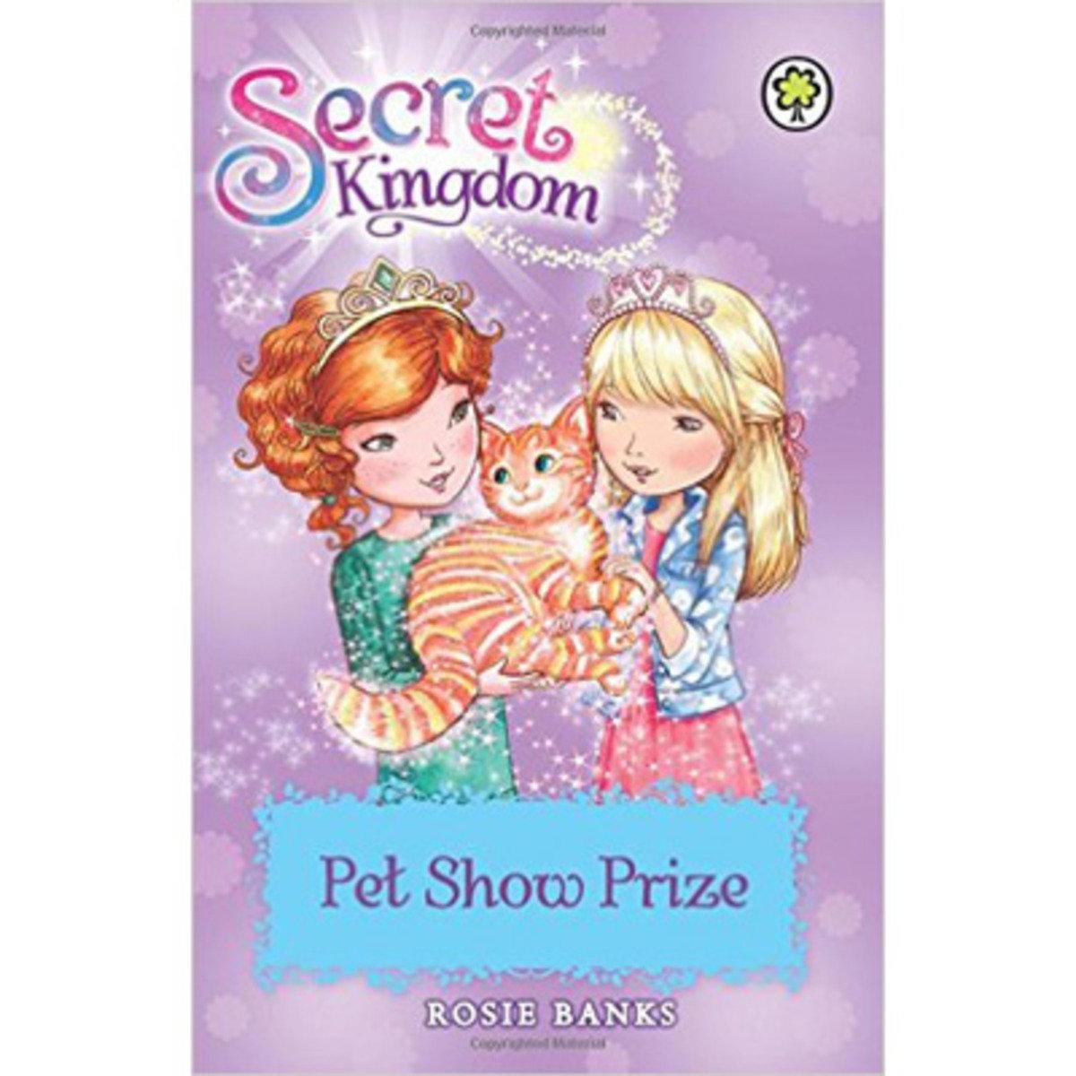 SECRET KINGDOM #29 PET SHOW PRIZE 9781408332894