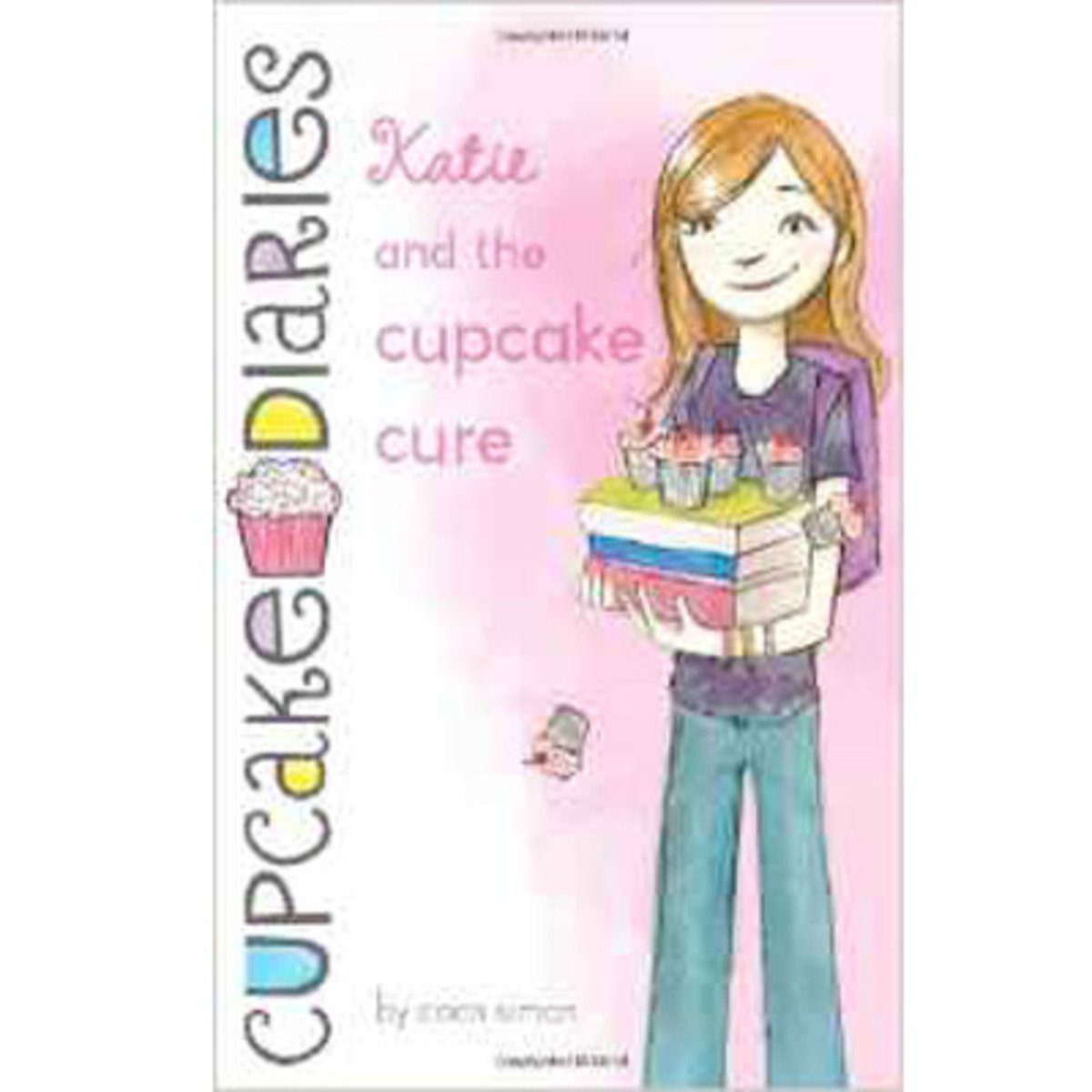 CUPCAKE DIARIES #1 KATIE AND THE CUPCAKE CURE 9781442422759