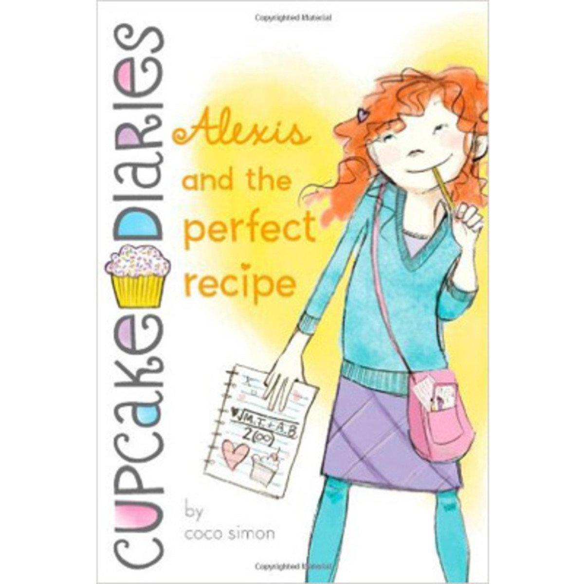 CUPCAKE DIARIES #4 ALEXIS & THE PERFECT RECIPE 9781442429017