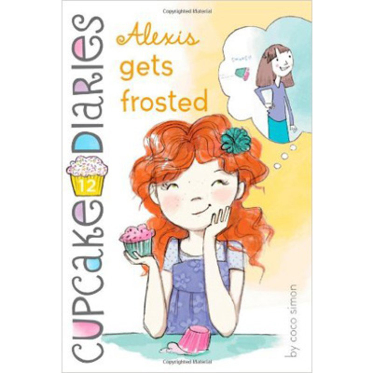 CUPCAKE DIARIES #12 ALEXIS GETS FROSTED 9781442468672