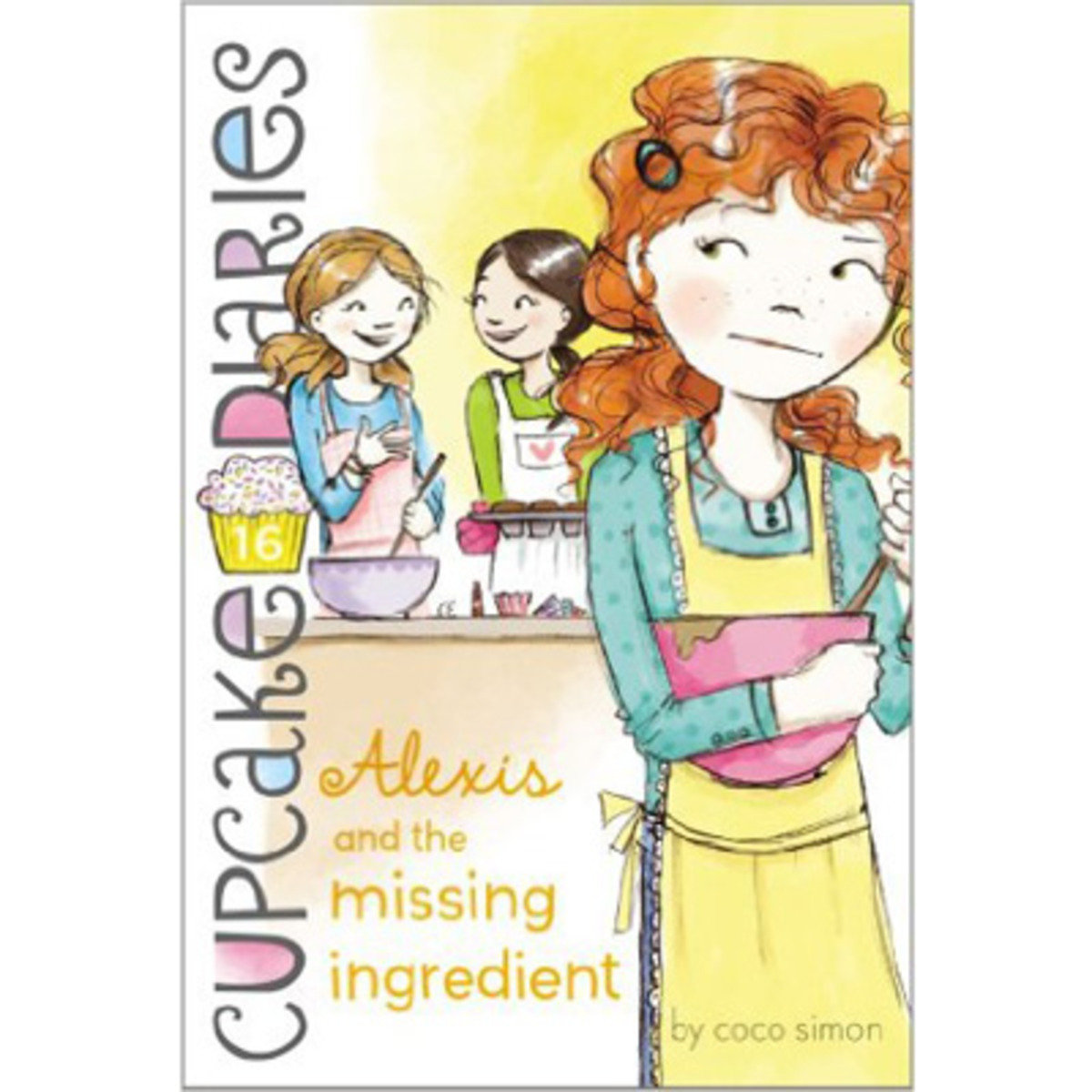 CUPCAKE DIARIES #16 ALEXIS AND THE MISSING INGREDIENT 9781442485877