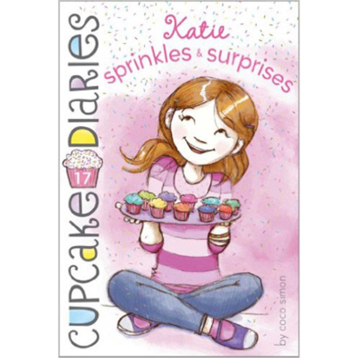 CUPCAKE DIARIES #17 KATIE SPRINKLES & SURPRISES 9781442485907