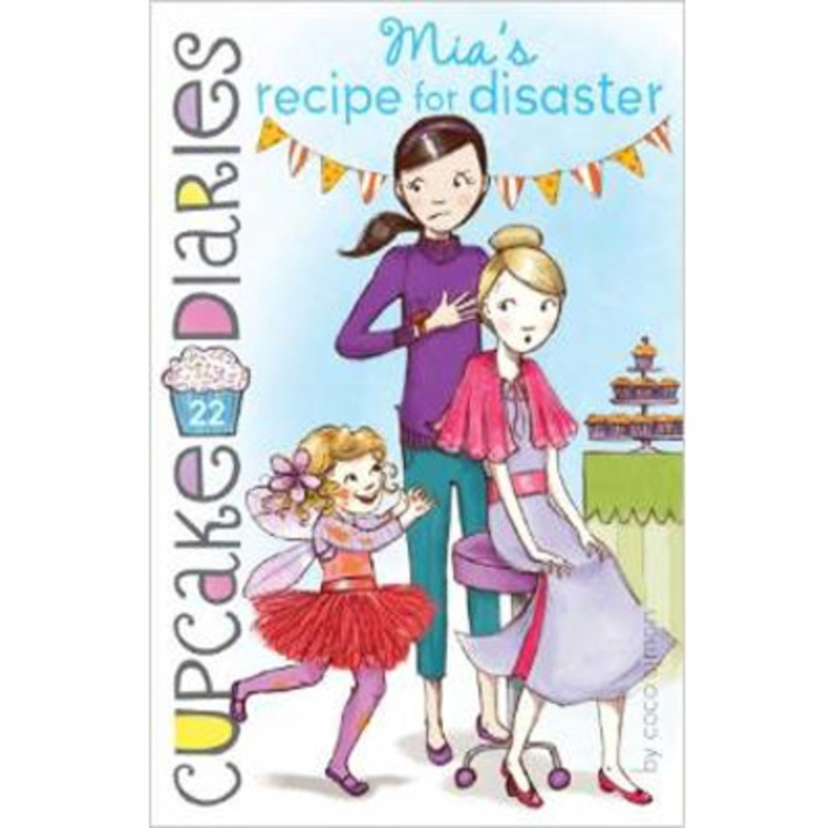 CUPCAKE DIARIES #22 MIA'S RECIPE FOR DISASTER 9781481418645