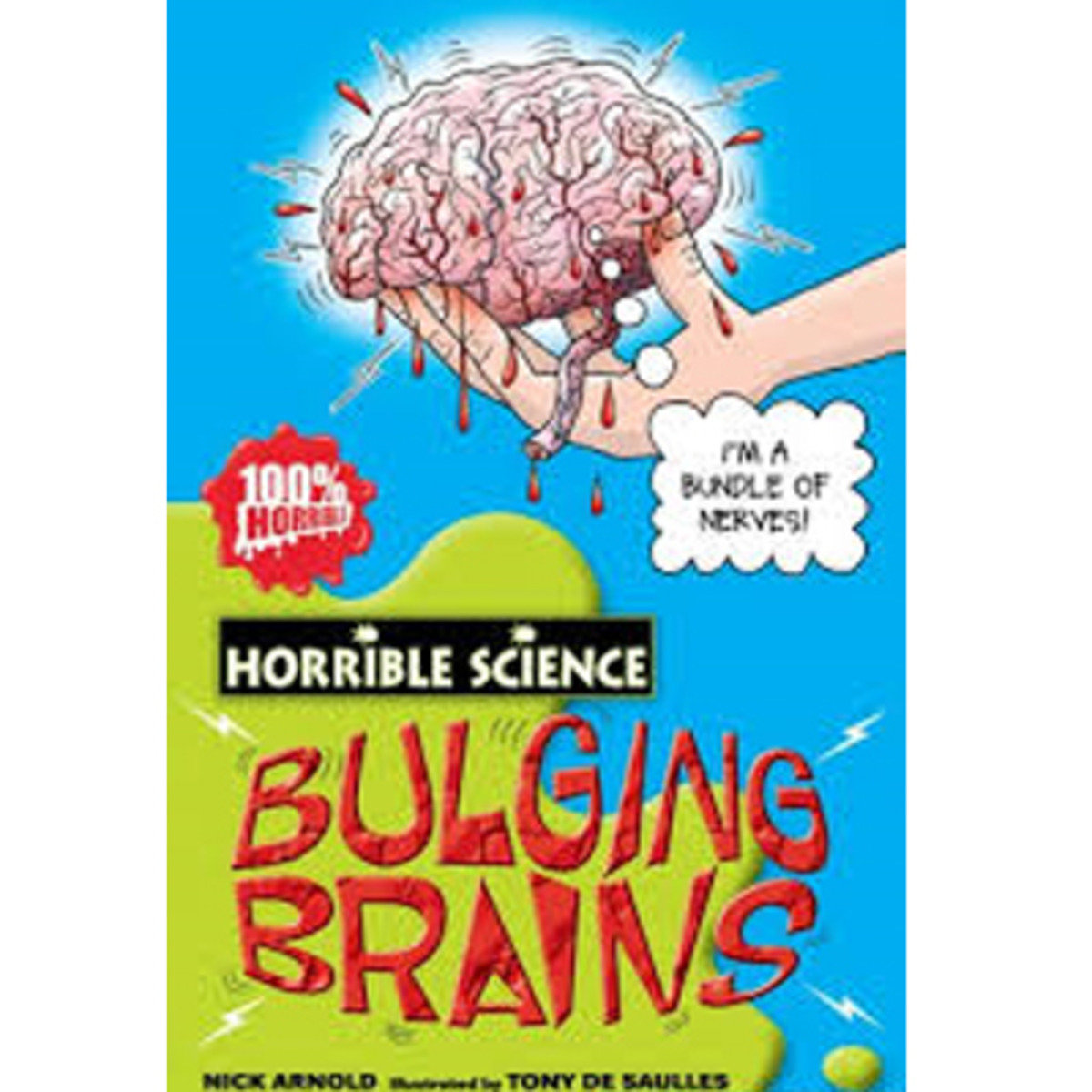 HORRIBLE SCIENCE: BULGING BRAINS 9780439944472