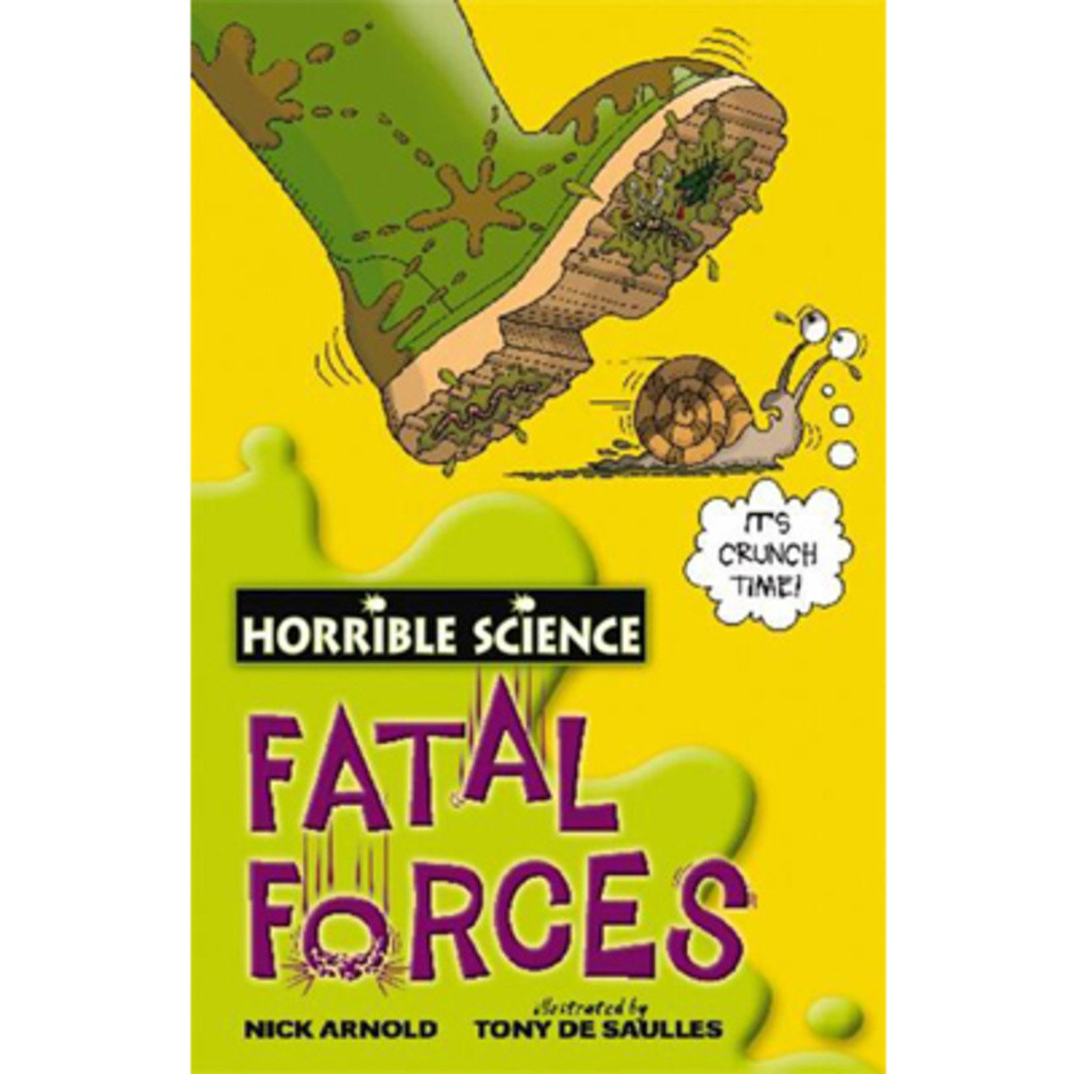 HORRIBLE SCIENCE: FATAL FORCES 9780439944489