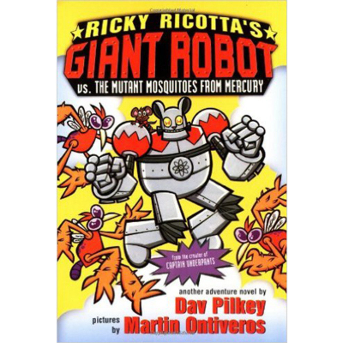 Ricky Ricotta's Giant Robot Vs.the Mutant Mosquitoes from Mercury : The Second Robot Adventure Novel