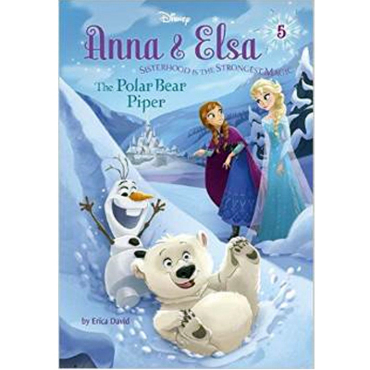 ANNA & ELSA #5: THE POLAR BEAR PIPER 9780736434362