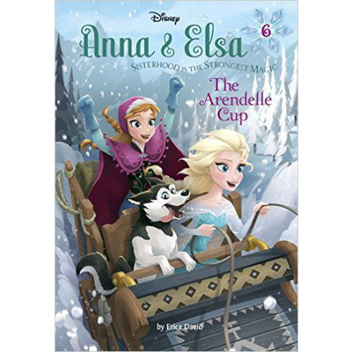 ANNA & ELSA #6: THE ARENDELLE CUP 9780736434379
