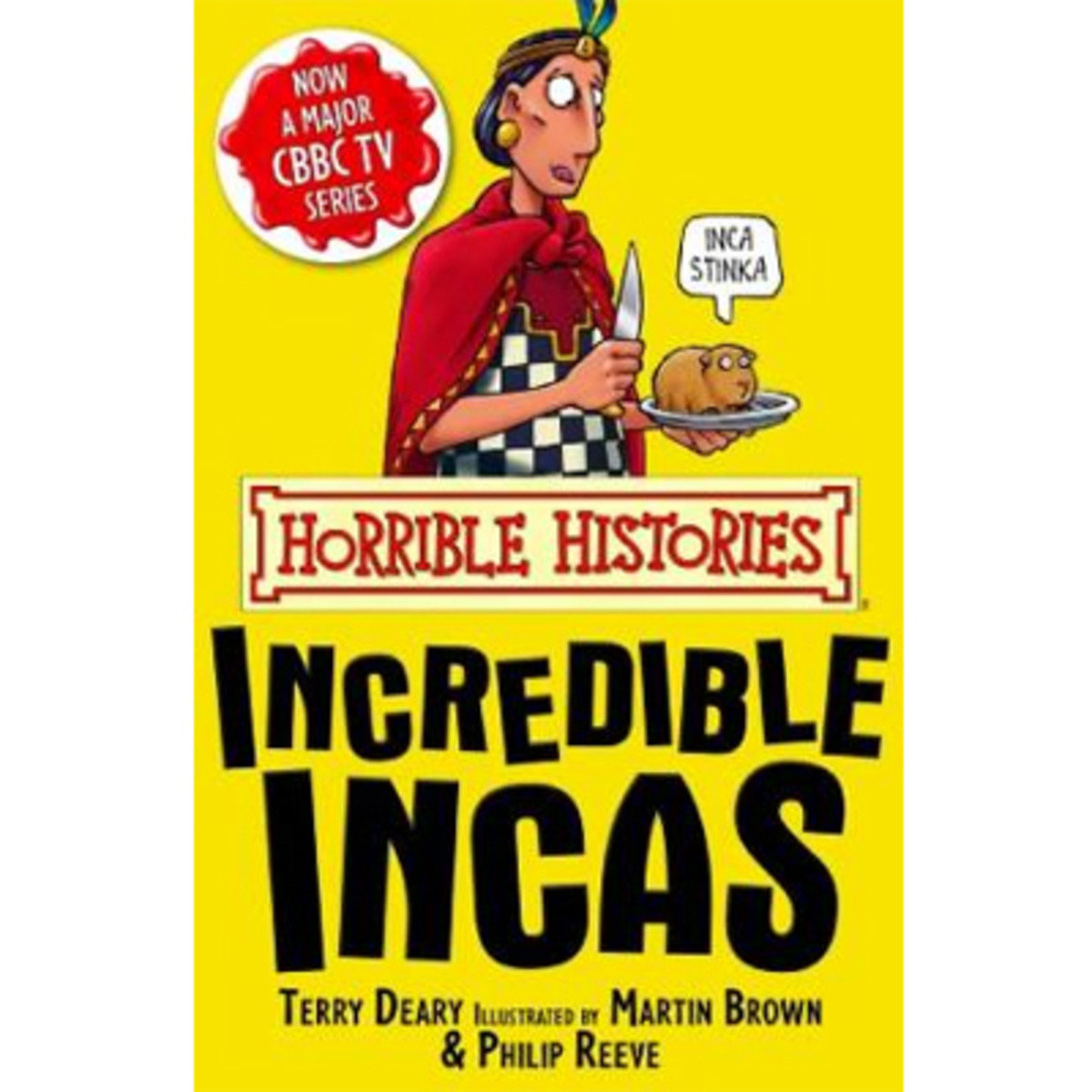HORRIBLE HISTORIES: THE INCREDIBLE INCAS 9781407104270