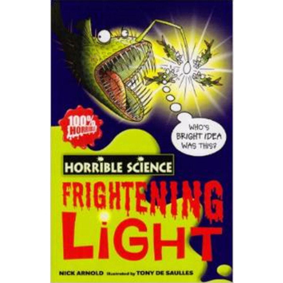 HORRIBLE SCIENCE: FRIGHTENING LIGHT 9781407106113
