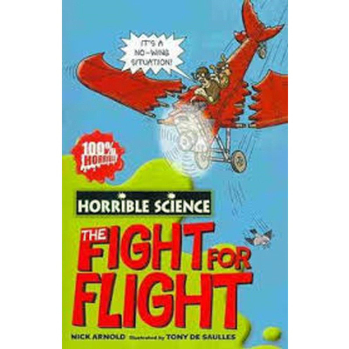 HORRIBLE SCIENCE: FEARSOME FIGHT FOR FLIGHT 9781407110271