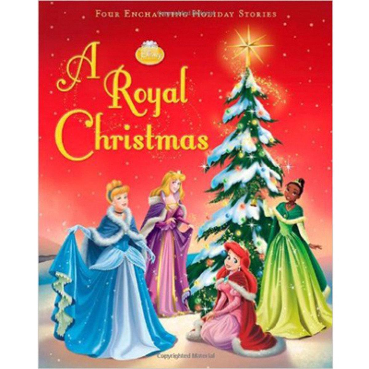 DISNEY PRINCESS: A ROYAL CHRISTMAS 9781423131427