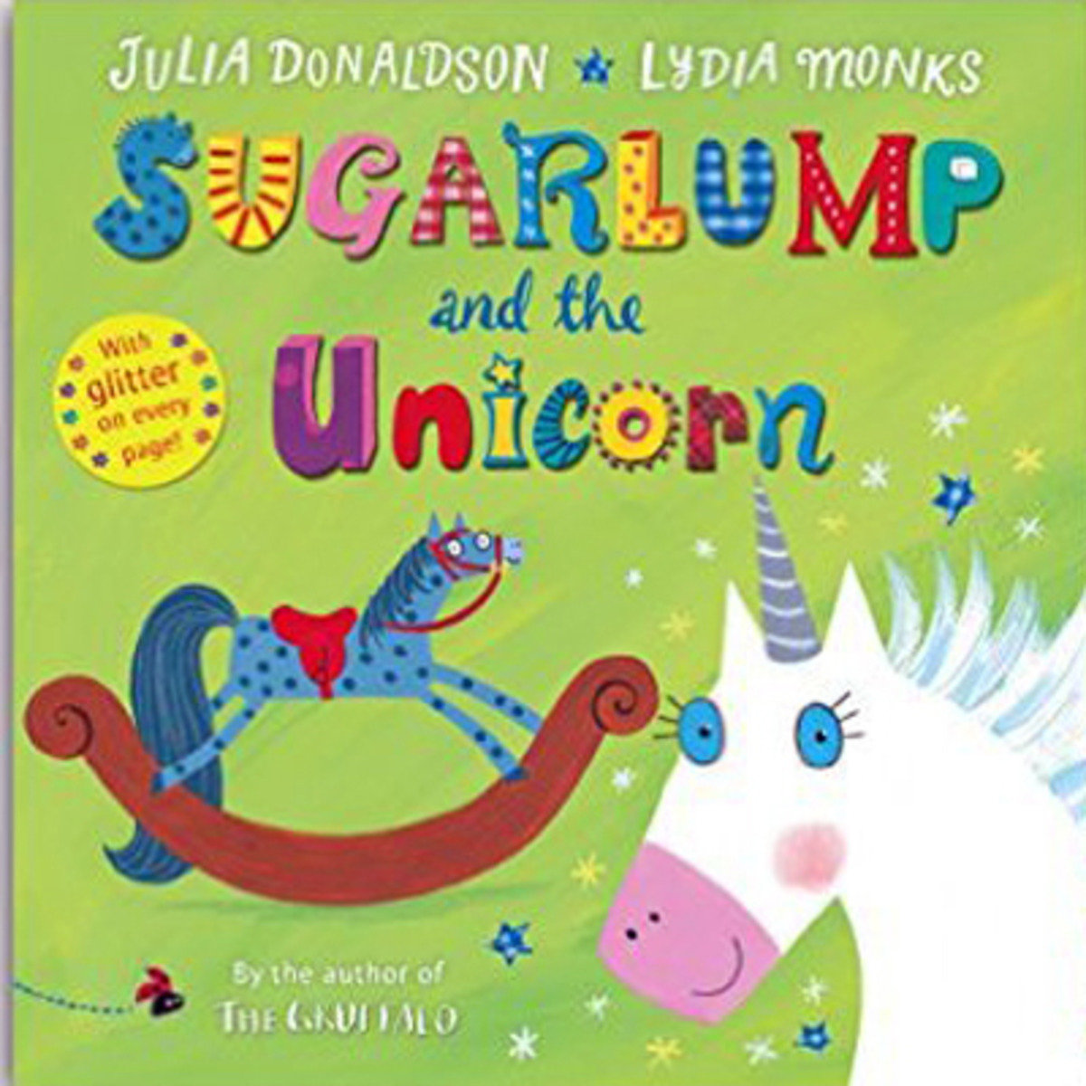 SUGARLUMP AND THE UNICORN: Book and CD 9781447267218