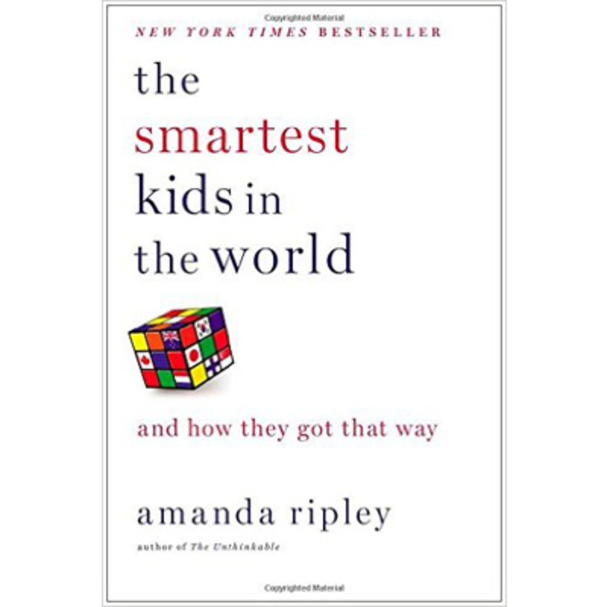 The Smartest Kids in the World: And How They Got That Way 9781451654424