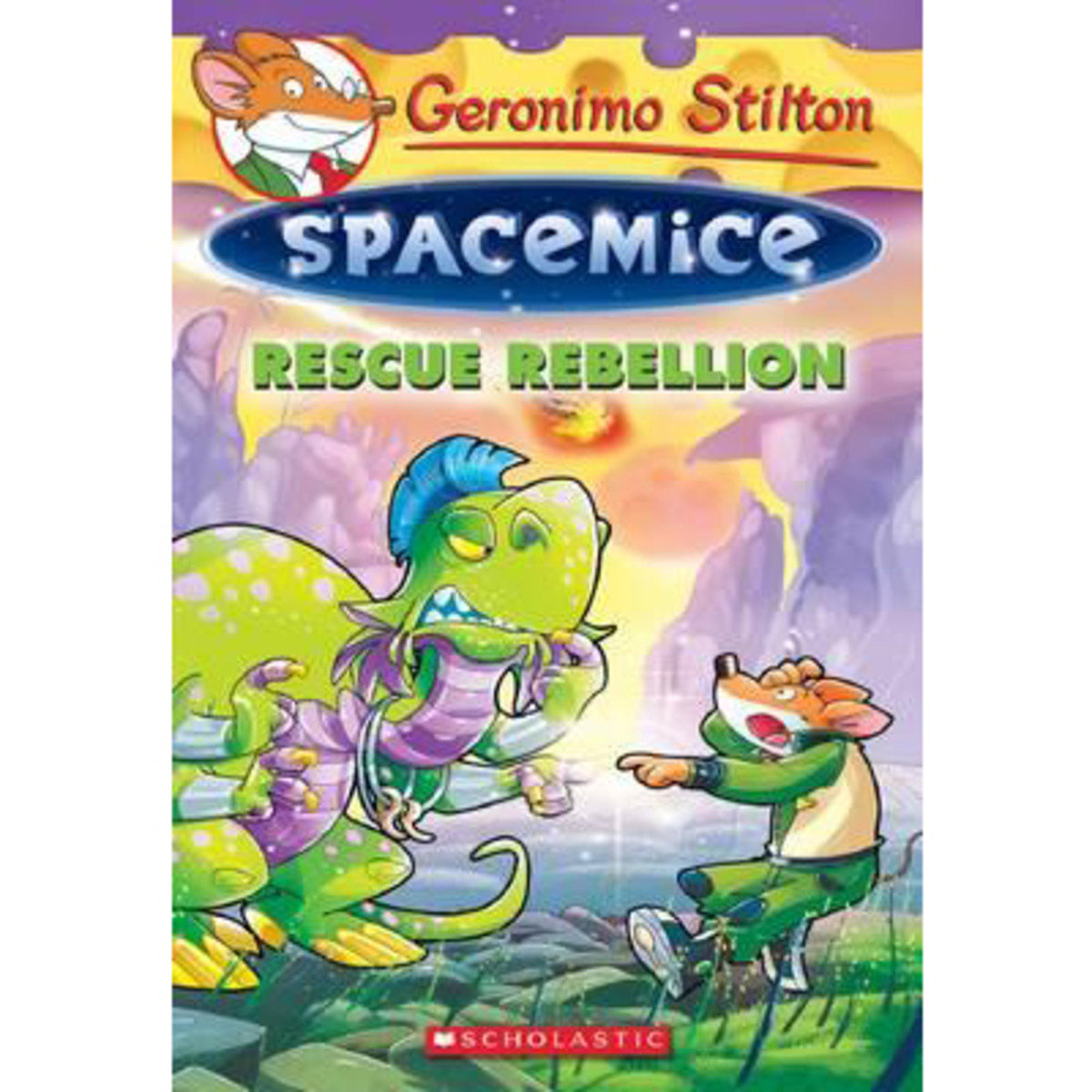 Rescue Rebellion (Geronimo Stilton Spacemice #5)