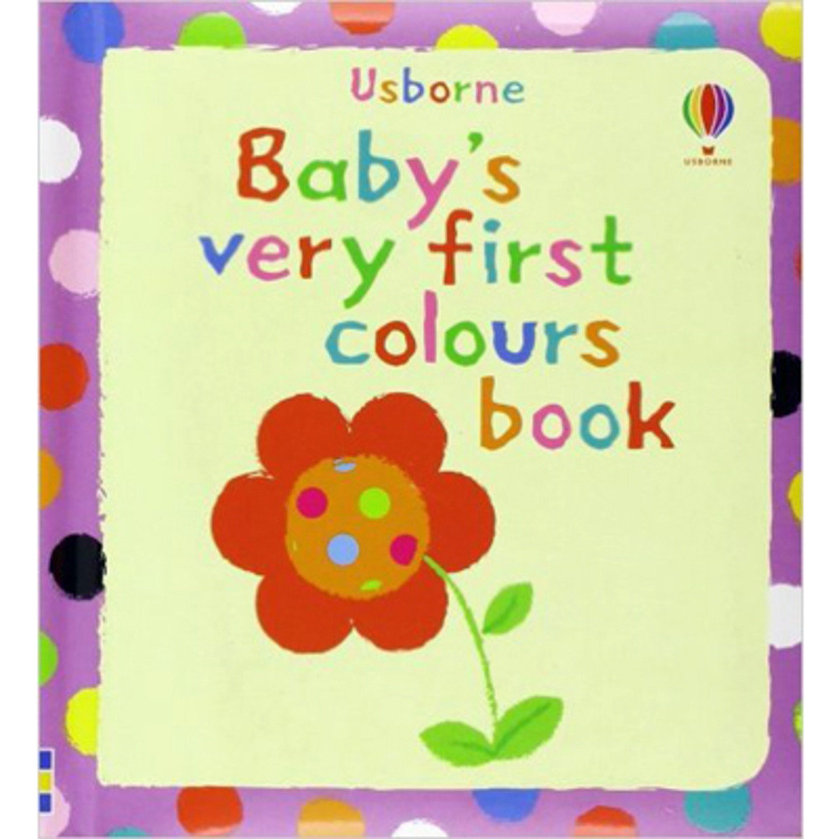 Baby's Very First Book of Colours