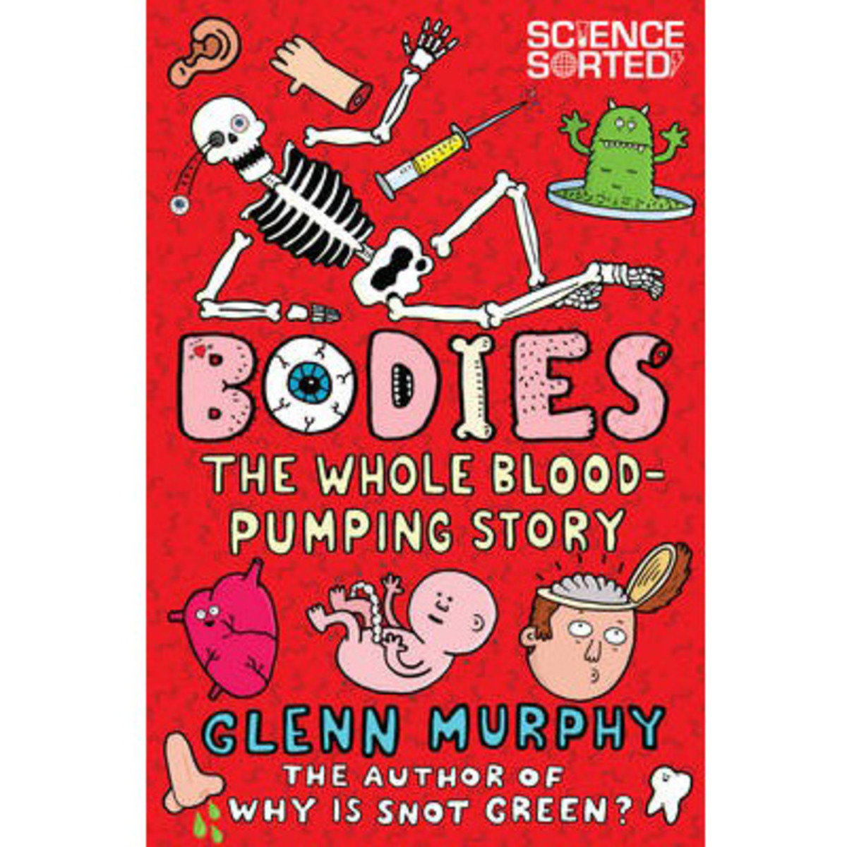 Science Sorted: Bodies: The Whole Blood-Pumping Story 9781447254591