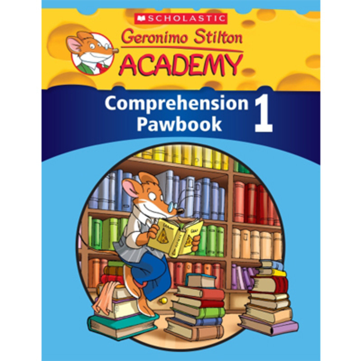 Geronimo Stilton Academy: Comprehension Pawbook Level 1 9789814629638
