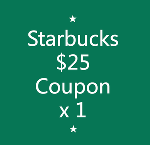 Starbucks $25 Coupon x 1