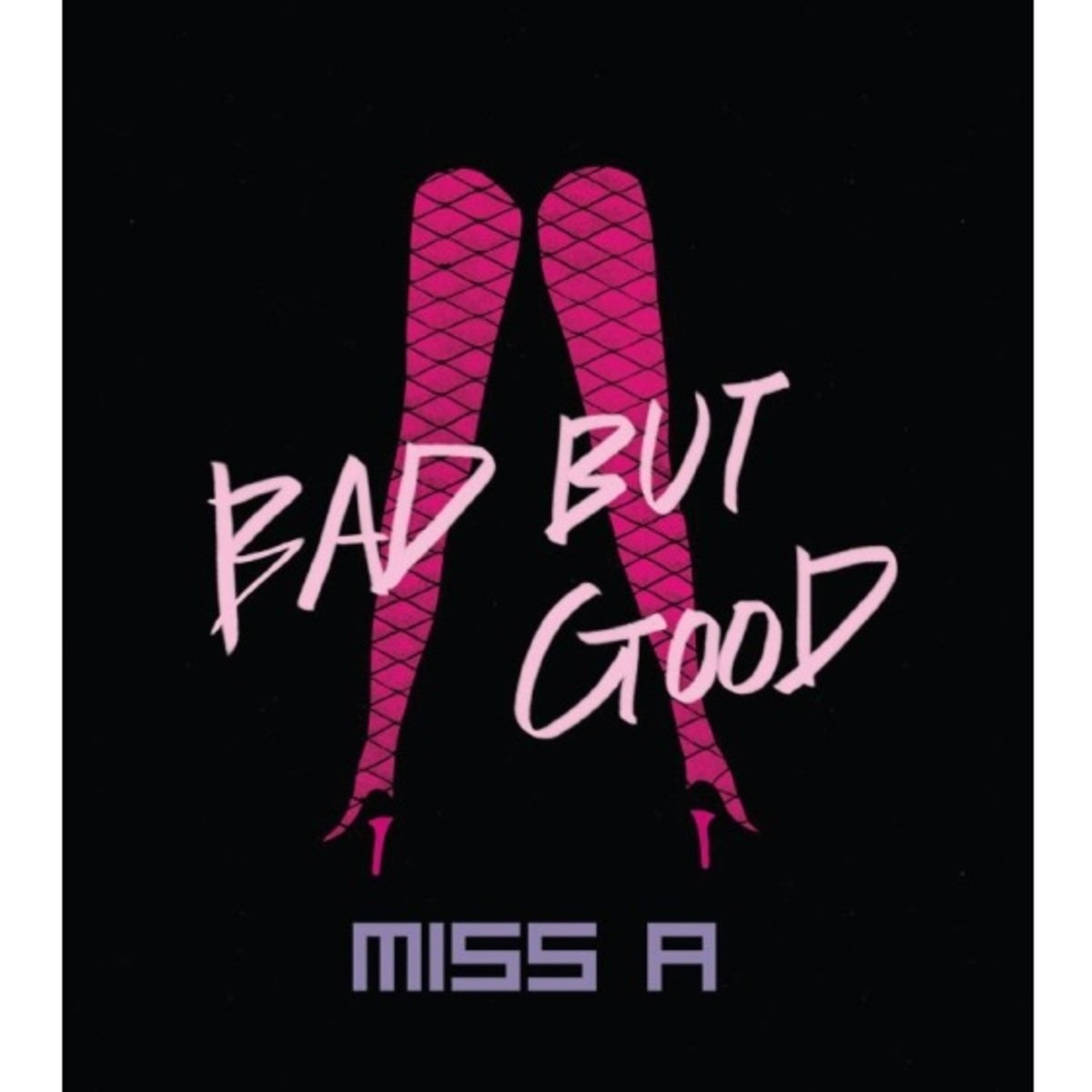 miss A - BAD BUT GOOD (SINGLE)(Re:issue)_GD00017928