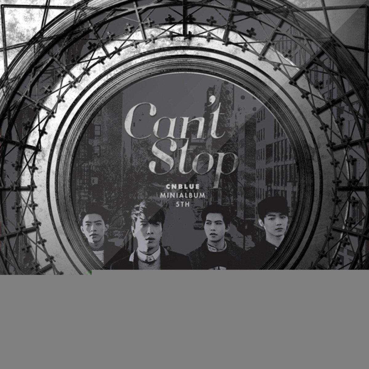 CNBLUE - Mini Album Vol. 5 [Can't Stop Ⅱ] (+ Member Random Standing Paper 1p) _48552