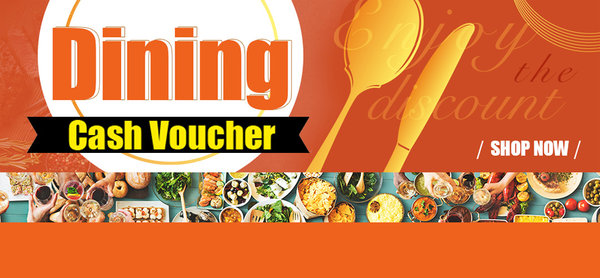 Dining Cash Voucher<br>
